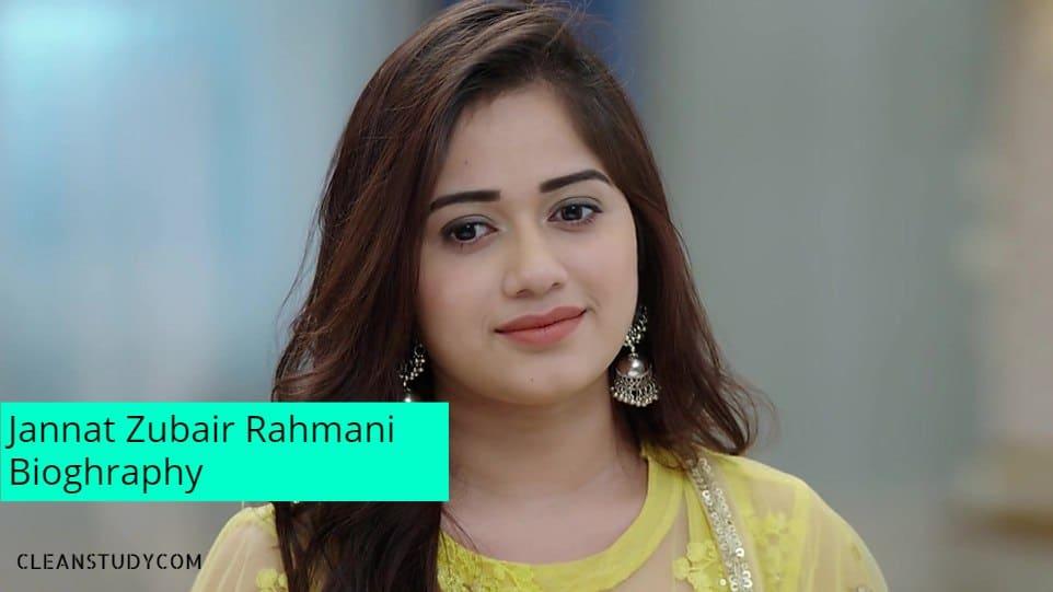 Jannat Zubair Rahmani Biography